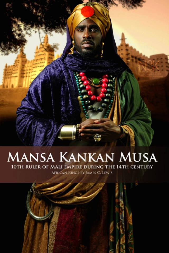 """Mansa Kankan Musa (1280 – 1337) more commonly known as Mansa Musa was the tenth Mansa, which translates as """"King of Kings"""" or """"Emperor"""", of the wealthy West African Mali Empire. He is documented to have traveled to Mecca and Egypt with vast caravans of gold and an entourage of thousands from his empire in 1324. His reign lasted 25 years from 1312 - 1337. He is also documented as the RICHEST PERSON TO HAVE EVER LIVED...speculated to have been worth $400 Billion dollars in today's times. 